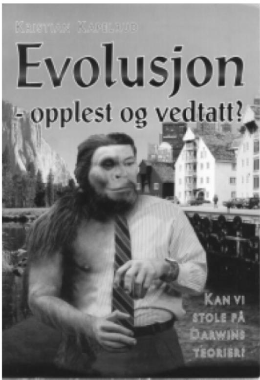 Evolusjon – opplest og vedtatt?